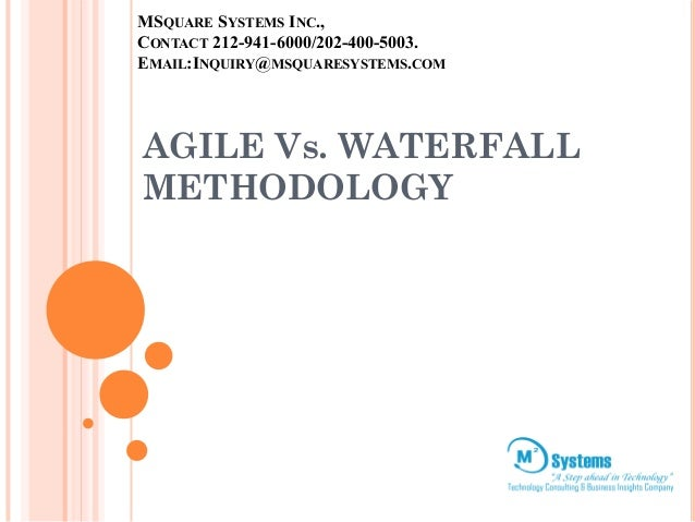 Agile methodologiesvswaterfall for When to use agile vs waterfall