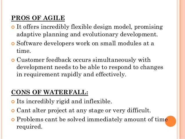Agile methodologiesvswaterfall for Waterfall design pros and cons