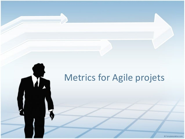 Metrics for Agile projets