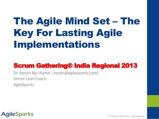 Agile mind set - scrum gathering india pune 2013