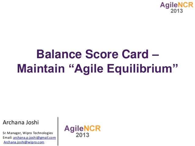 Agile NCR 2013 - Archana Joshi -  maintaining agile equilibrium v4