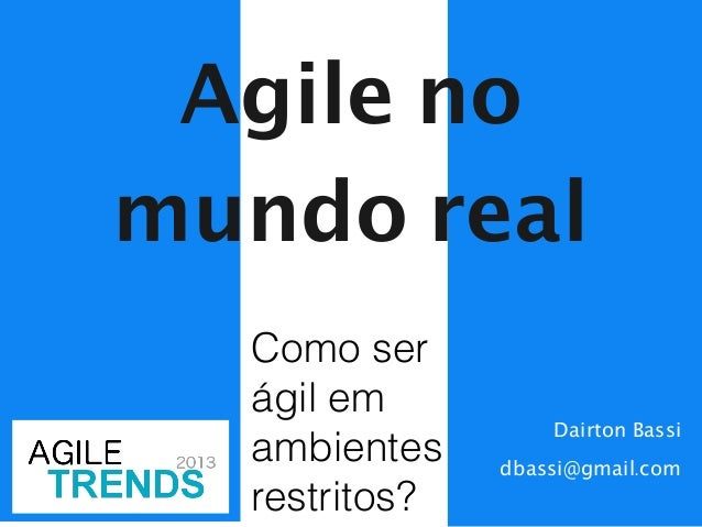 Agile no mundo real