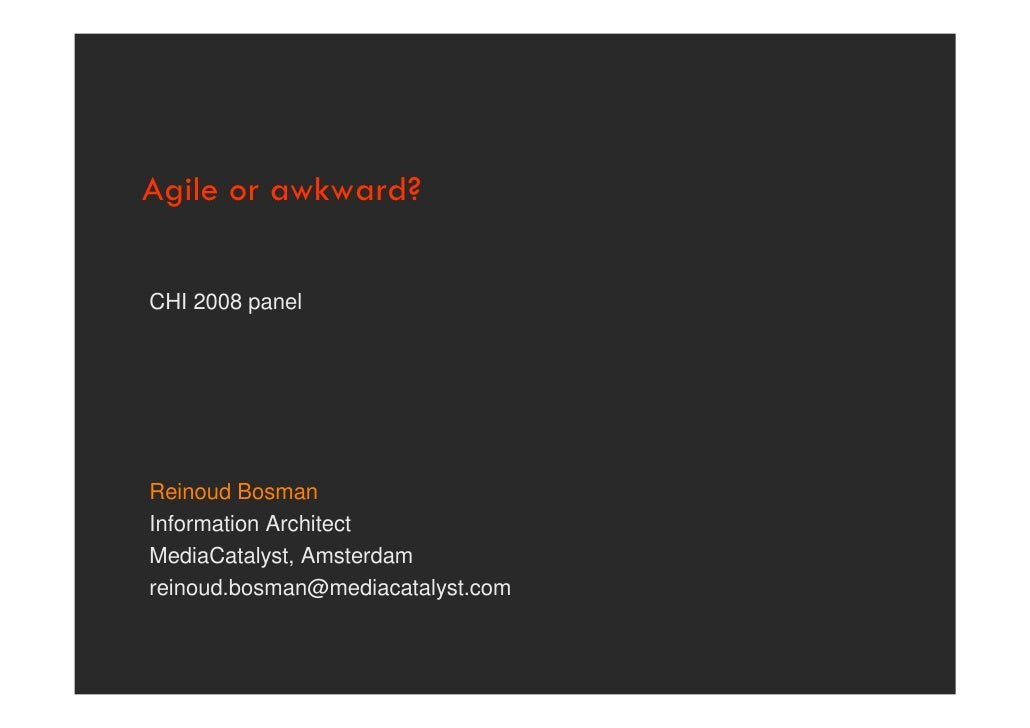 Agile Or Awkward