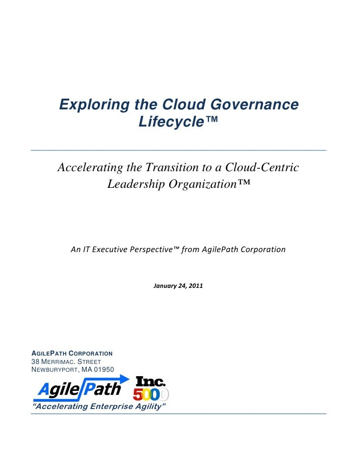 Exploring the Cloud Governance                  Lifecycle™       Accelerating the Transition to a Cloud-Centric           ...