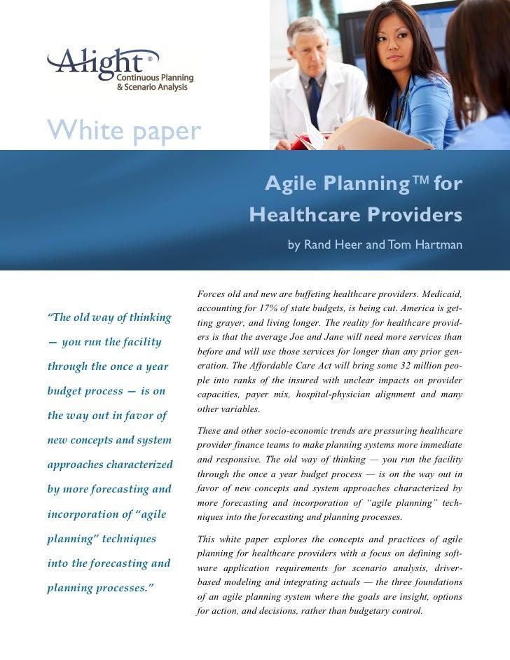 White paper                                        Agile Planning™ for                                       Healthcare Pr...
