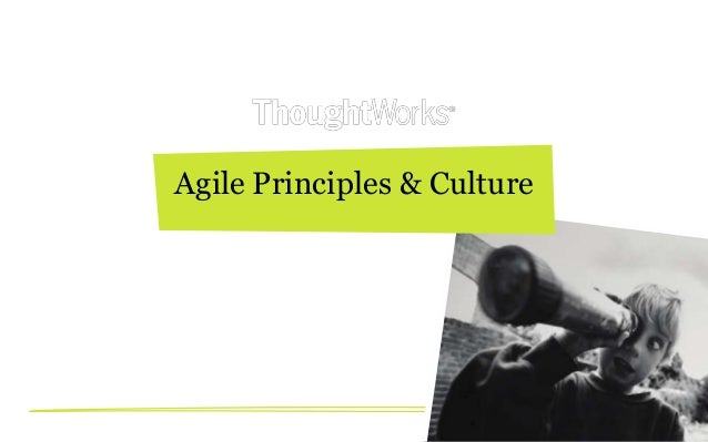 Agile principles & culture