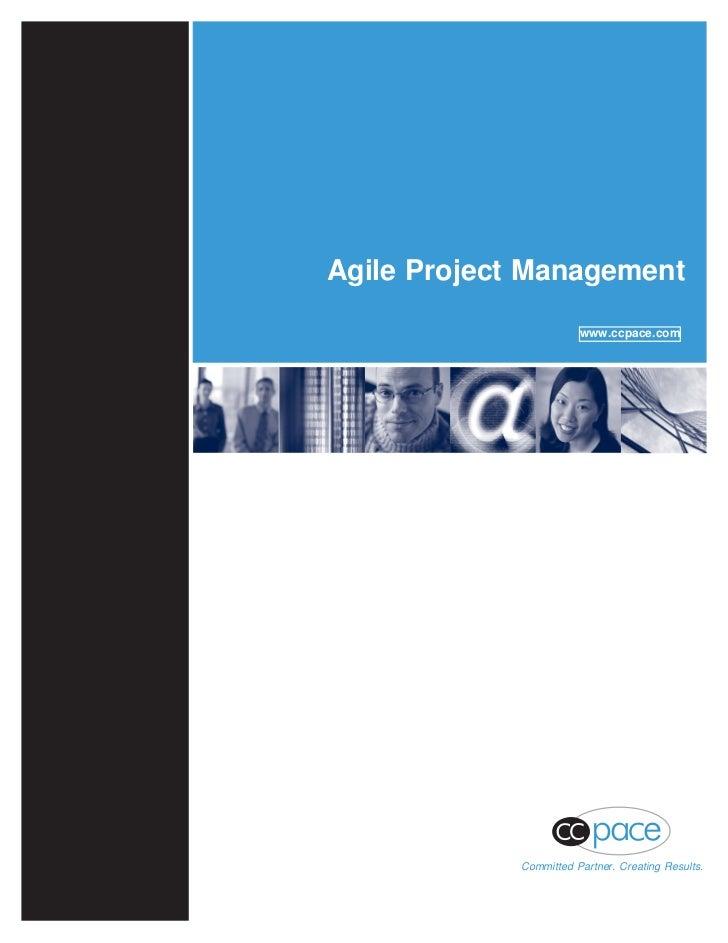 Agile Project Management                                                              www.ccpace.com                      ...