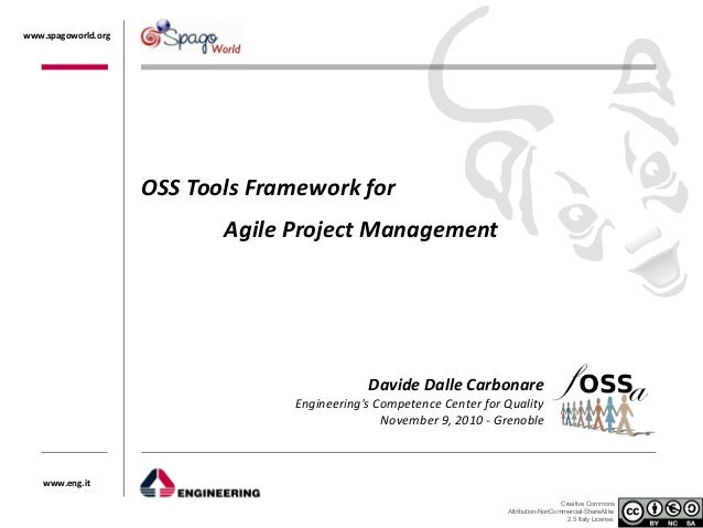 fOSSa 2010 - OSS Tools Framework for Agile Project Management