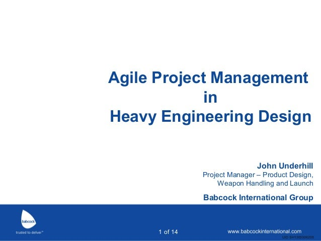 Agile project management in heavy engineering design (John Underhill, Babcock)