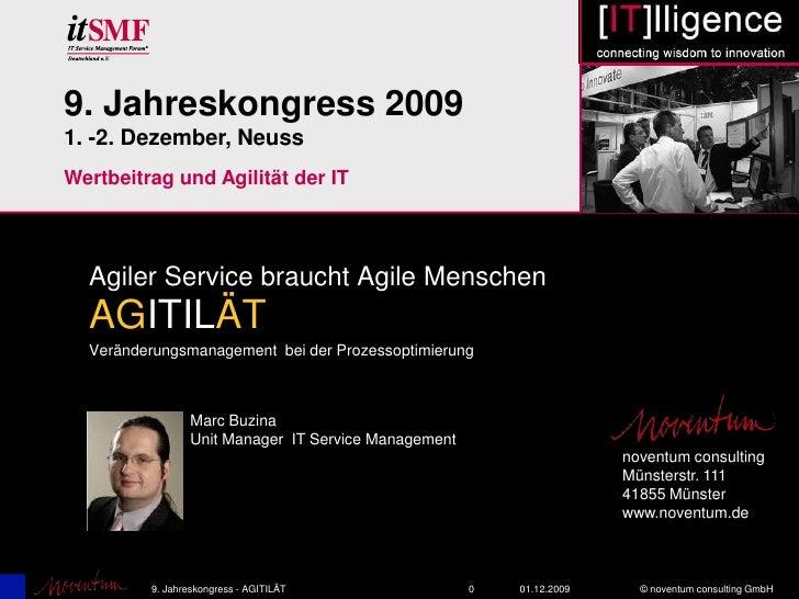 0<br />01.12.2009<br />9. Jahreskongress - AGITILÄT<br />9. Jahreskongress 2009<br />1. -2. Dezember, Neuss<br />Wertbeitr...