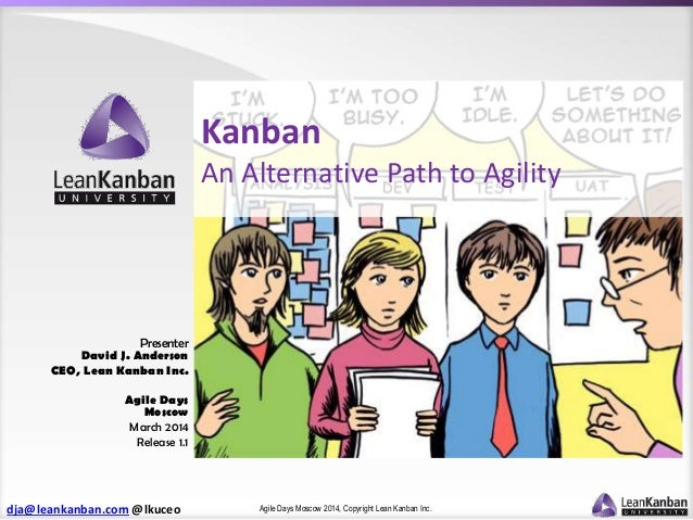 Kanban - an alternative path to agility (Agile Russia)