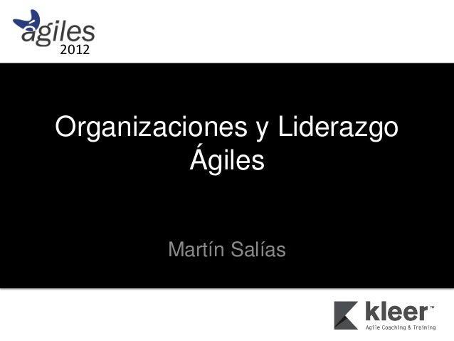 Organizaciones y Liderazgo Ágiles