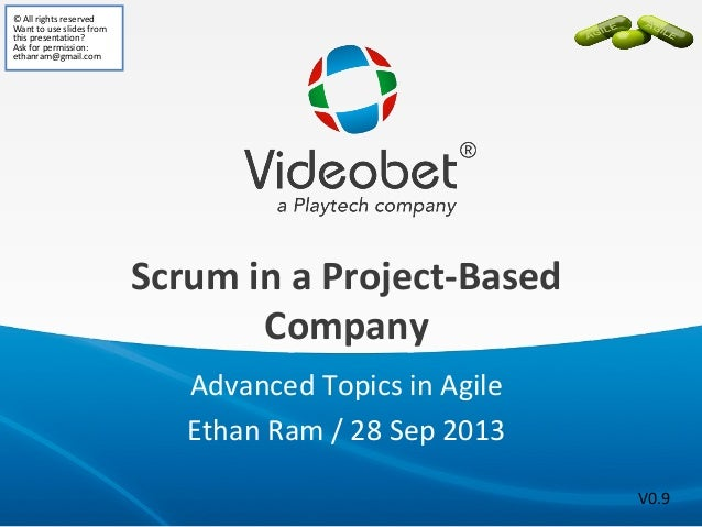 Advanced topics in Agile: Implementing Scrum in a project-based company
