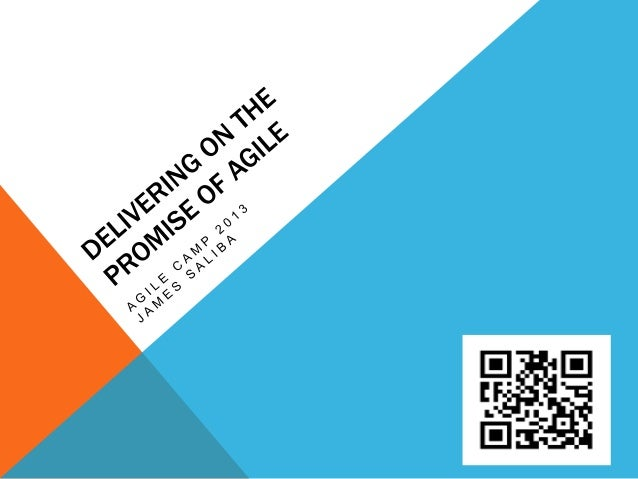 Delivering on the Promise of Agile