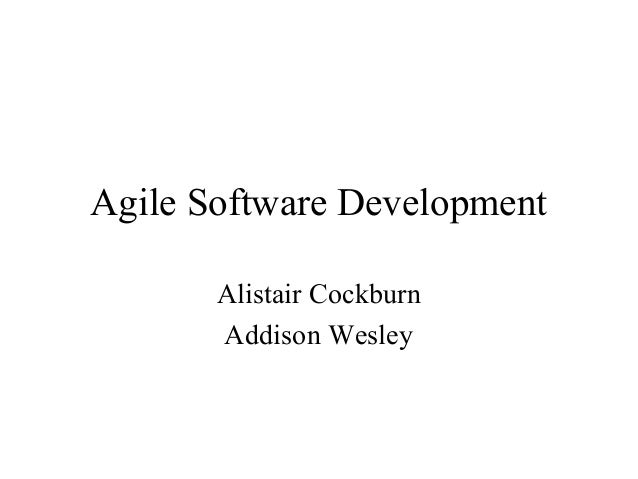 Agile Software Development Alistair Cockburn Addison Wesley