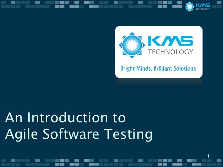 An Introduction toAgile Software Testing                         1
