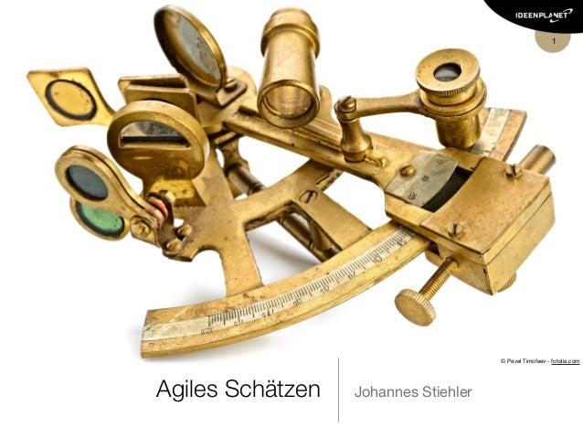 1 Agiles Schätzen Johannes Stiehler © Pavel Timofeev - fotolia.com