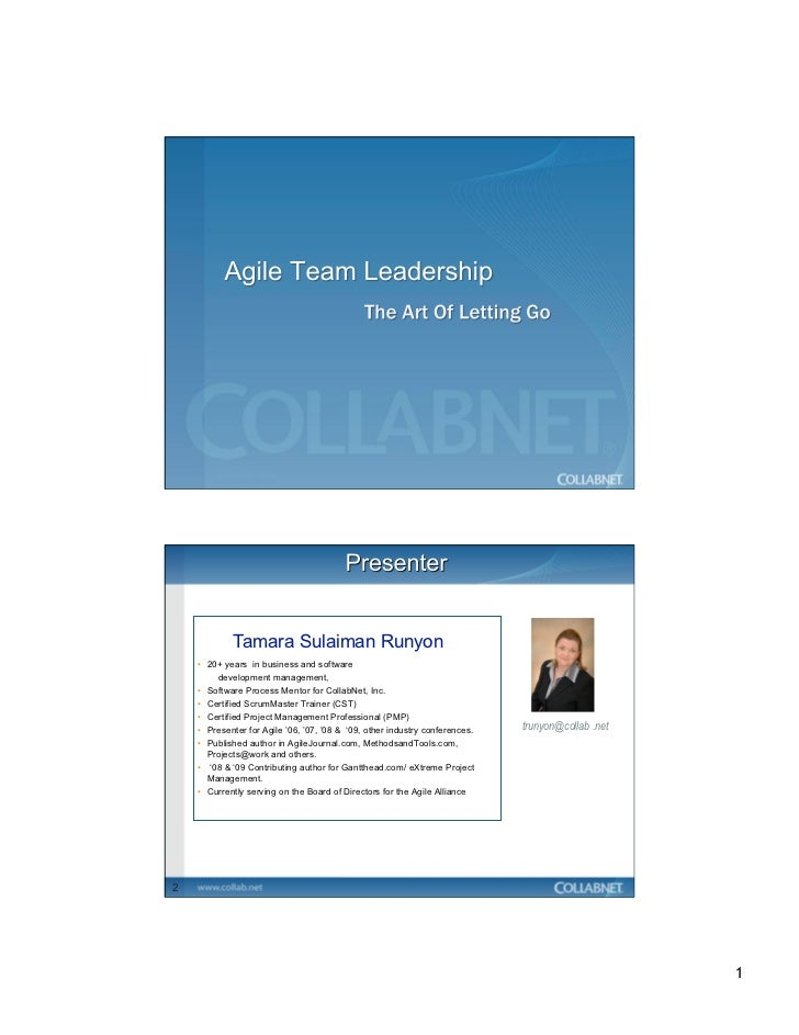 Tamara Sulaiman Runyon    •  20+ years in business and software         development management,    •  Software Process Men...