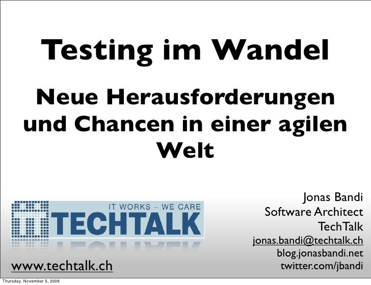 Testing: Chances and Challenges in an agile World