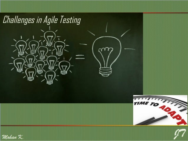 Agile Testing - Challenges