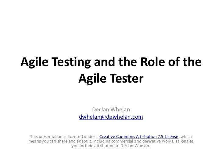 Agile Testing: The Role Of The Agile Tester