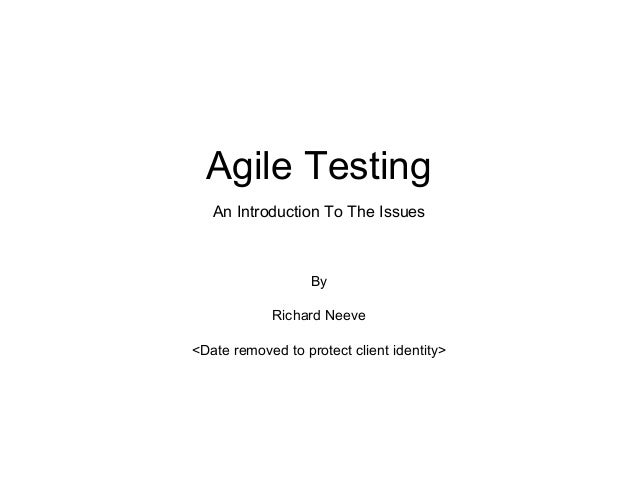 Agile Testing - An Introduction To The Issues
