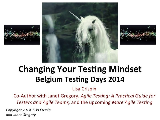 Lisa  Crispin   Co-‐Author  with  Janet  Gregory,  Agile  Tes)ng:  A  Prac)cal  Guide  for   Test...