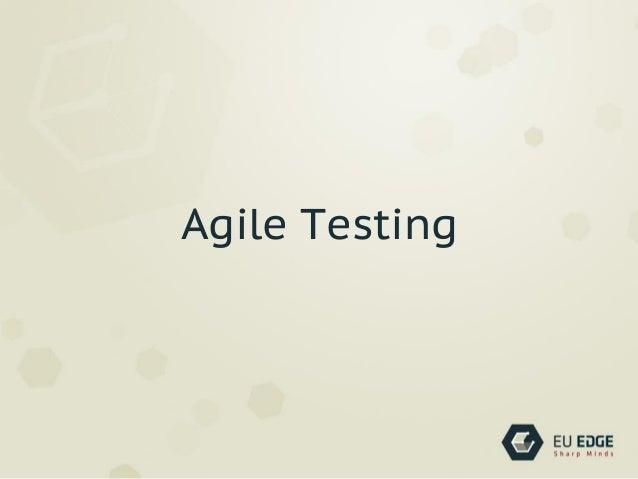 Agile testing (n)