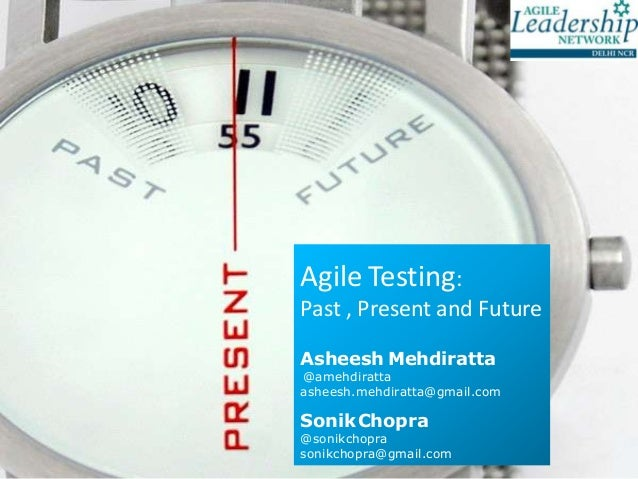 Agile testing past, present and future