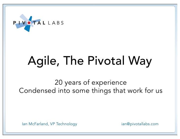Agile, the Pivotal way
