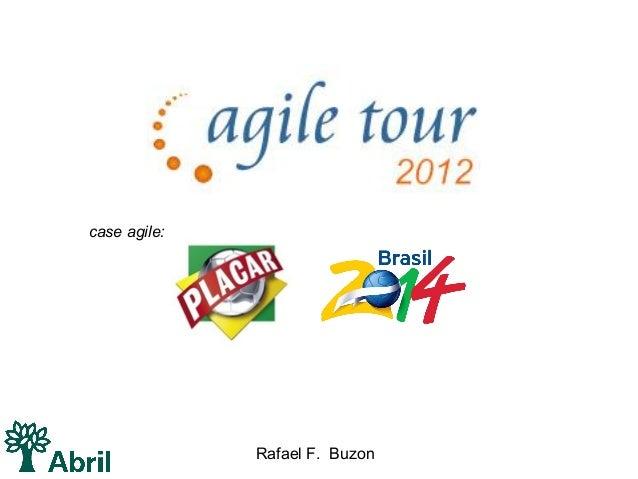 case agile:              Rafael F. Buzon