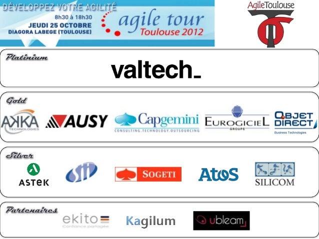 AgileTour Toulouse 2012 : posture Ingénieur Qualité en agilité