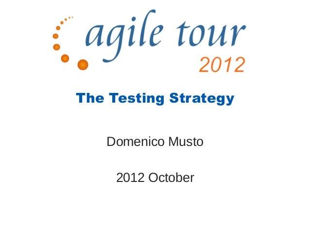 AgileTour Toulouse 2012 : testing strategy