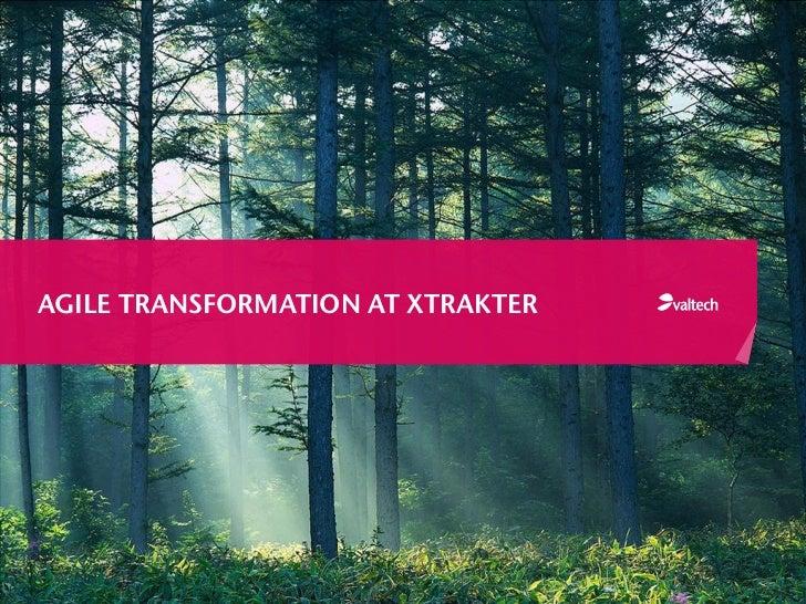 Agile Transformation at Xtrakter