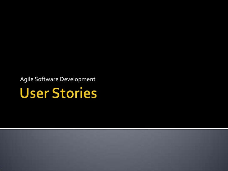 User Stories<br />Agile Software Development<br />
