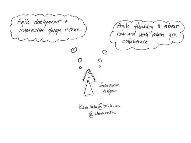 Agile Development + Interaction design = True