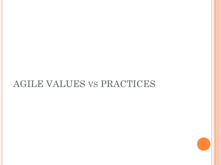 AGILE VALUES VS PRACTICES