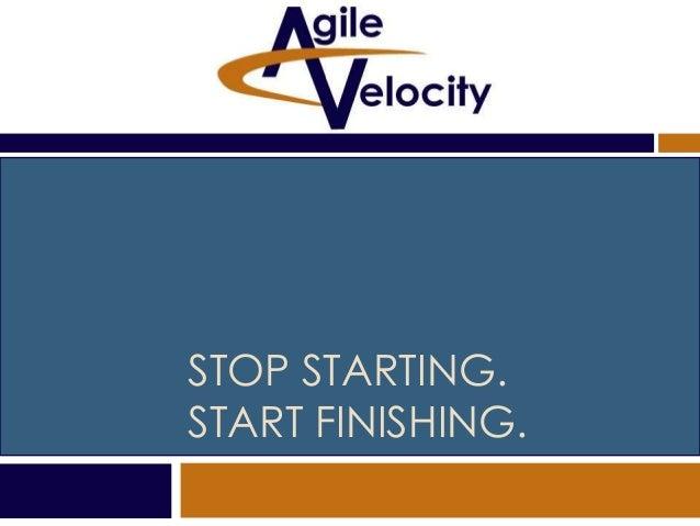 Stop Starting. Start Finishing. APLN Houston