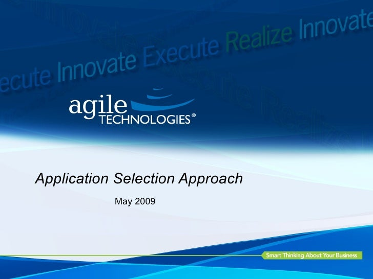 Application Selection Approach May 2009