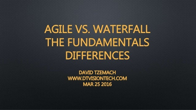 Agile vs waterfall the fundamentals differences for What is the difference between waterfall and agile