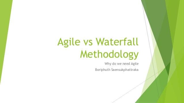 Agile vs waterfall methodology for Agile methodology vs waterfall method