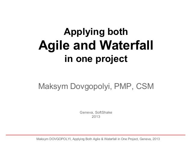 Applying both Agile and Waterfall in one project