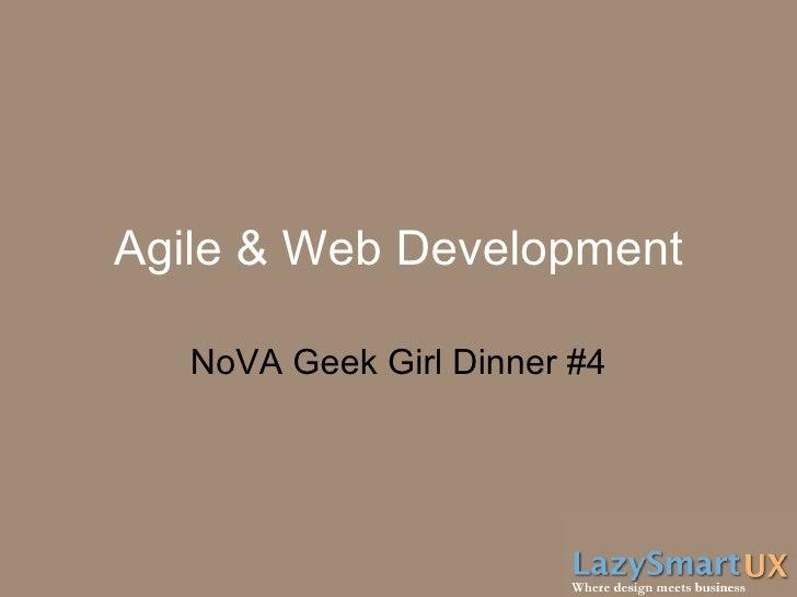 Agile & Web Development NoVA Geek Girl Dinner #4