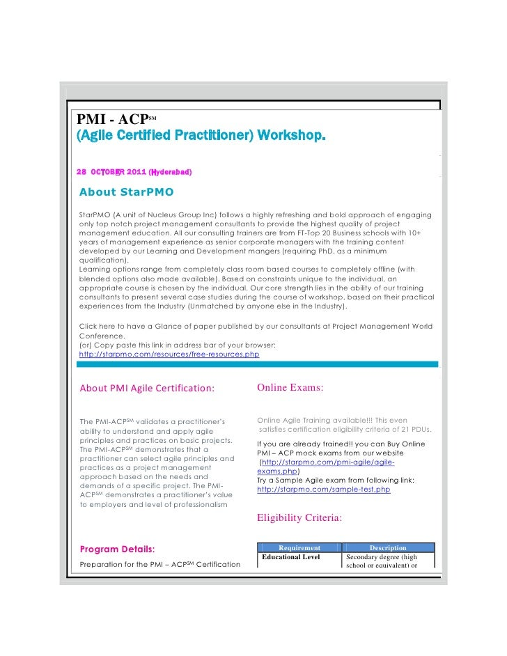 PMI - ACP          SM(Agile Certified Practitioner) Workshop.28 OCTOBER 2011 (Hyderabad)About StarPMOStarPMO (A unit of Nu...