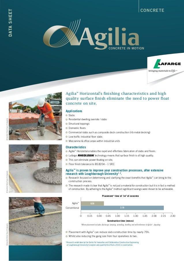 CONCRETEDATASHEET Agilia™ Horizontal's finishing characteristics and high quality surface finish eliminate the need to pow...