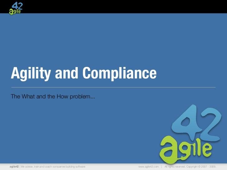 Agility and Compliance (Andrea Tomasini, agile42)