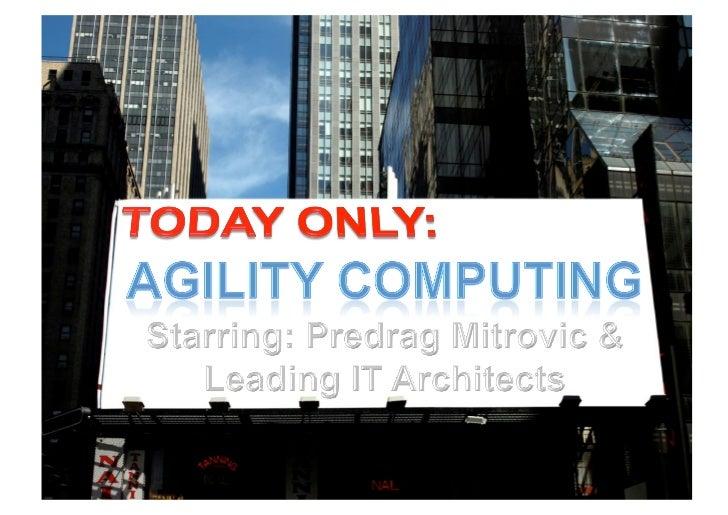 Agility computing itarc2011