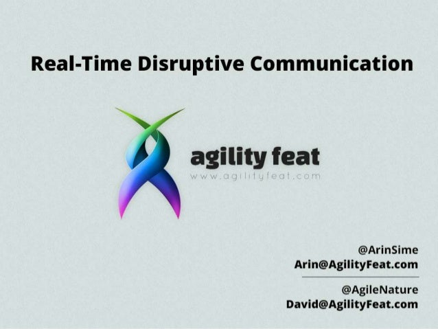 AgilityFeat Real Time Disruptive Communications with WebRTC