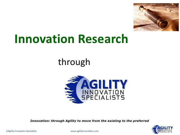 Innovation Research                                        through                                               Agility  ...
