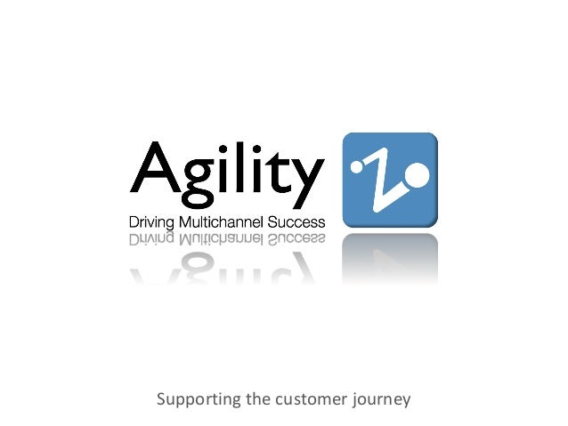 Supporting the customer journey